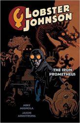 Lobster Johnson: The Iron Prometheus - Hellboy BPRD Reading order