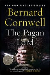 The Pagan Lord The Last Kingdom books in order