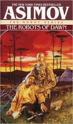 The Robots of Dawn - Foundation Books in Order