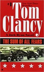 The Sum of All Fears, by Tom Clancy - Jack Ryan Books in Order