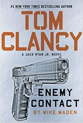 Enemy Contact, by Mike Maden - Jack Ryan Books in Order