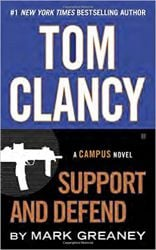 Support and Defend, by Mark Greaney - Jack Ryan Books in Order