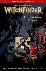 Sir Edward Grey, Witchfinder: Lost And Gone Forever - Hellboy BPRD Reading order