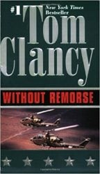 Before Jack Ryan: Without Remorse - Jack Ryan Books in Order