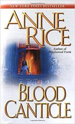 Blood Canticle - The Vampire Chronicles Books in Order
