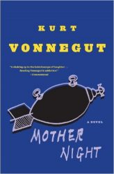 Mother Night Kurt Vonnegut Must Read