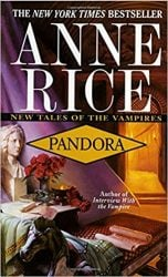 Pandora - The Vampire Chronicles Books in Order