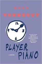 Player Piano Kurt Vonnegut Must Read