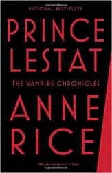Prince Lestat - The Vampire Chronicles Books in Order