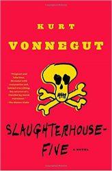Slaughterhouse-Five Kurt Vonnegut Must Read