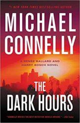 The Dark Hours Harry Bosch Books in Order