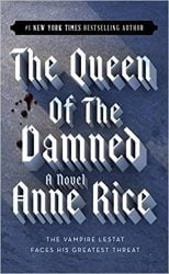 The Queen of the Damned - The Vampire Chronicles Books in Order