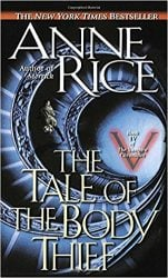 The Tale of the Body Thief - The Vampire Chronicles Books in Order