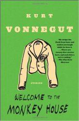 Welcome to the Monkey House Kurt Vonnegut Must Read