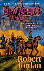 New Spring - The Wheel of Time Books in order