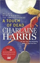 A Touch of Dead The Sookie Stackhouse Books in Order