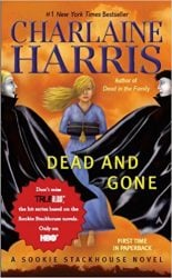 Dead and Gone The Sookie Stackhouse Books in Order