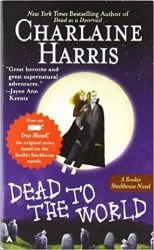 Dead to the World The Sookie Stackhouse Books in Order