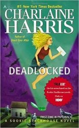 Deadlocked The Sookie Stackhouse Books in Order