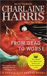 From Dead to Worse The Sookie Stackhouse Books in Order