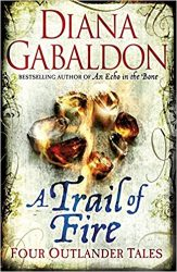 A Trail of Fire (short stories) - Outlander book series in order