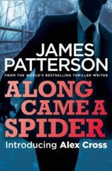 Along Came a Spider Alex Cross Reading Order