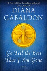 Go Tell the Bees That I Am Gone -- Outlander book series in order