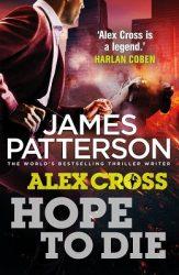 Hope to Die Alex Cross Reading Order