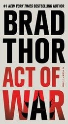 Acts of War Scot Harvath Books in Order