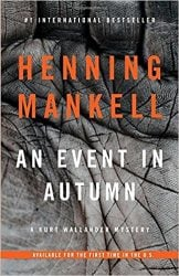 An Event in Autumn Wallander Books in Order