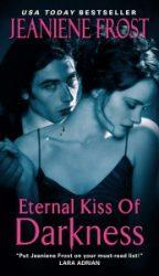 Eternal Kiss Of Darkness Night Huntress Books in Order