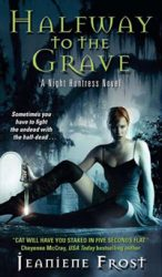Halfway To The Grave Night Huntress Books in Order