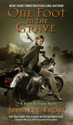 One Foot In The Grave Night Huntress Books in Order