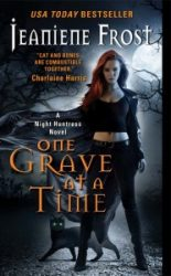 One Grave At A Time Night Huntress Books in Order