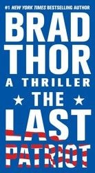 The Last Patriot Scot Harvath Books in Order