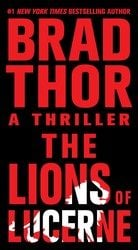 The Lions of Lucerne Scot Harvath Books in Order