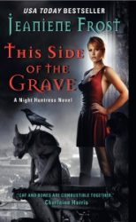 This Side Of The Grave Night Huntress Books in Order