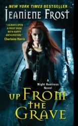 Up From The Grave Night Huntress Books in Order