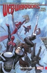 Spider-Gwen : Web Warriors of the Spider-Verse Vol. 1: Electroverses