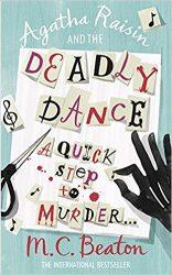 Agatha Raisin and the Deadly Dance Agatha Raisin Books in Order