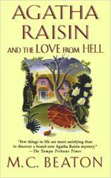 Agatha Raisin and the Love from Hell Agatha Raisin Books in Order