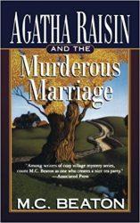 Agatha Raisin and the Murderous Marriage Agatha Raisin Books in Order