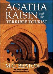 Agatha Raisin and the Terrible Tourist Agatha Raisin Books in Order