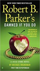 Robert B. Parker's Damned If You Do Jesse Stone Books in Order
