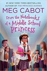 From the Notebooks of a Middle School Princess The Princess Diaries Books in Order