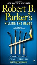 Robert B. Parker's Killing the Blues Jesse Stone Books in Order