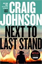 Next to Last Stand Longmire Books in Order