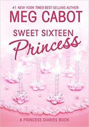Sweet Sixteen Princess The Princess Diaries Books in Order