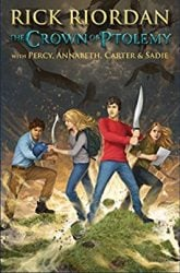 The Crown of Ptolemy - Demigods and Magicians - Percy Jackson by Rick Riordan Books in Order