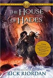 The House of Hades - The Heroes of Olympus - Percy Jackson by Rick Riordan Books in Order